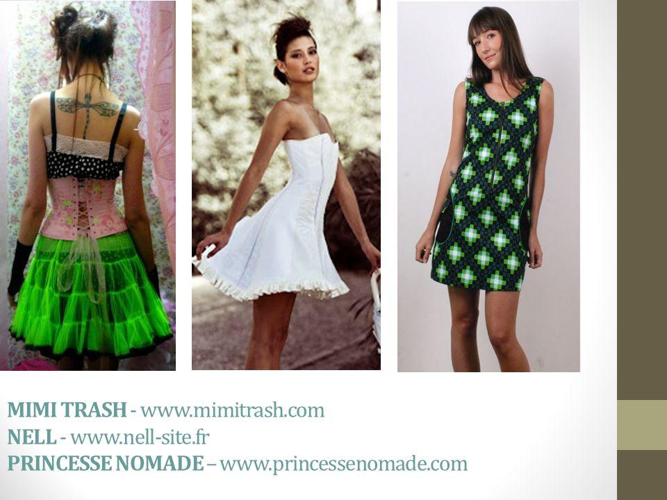 MIMI TRASH - www.mimitrash.com NELL - www.nell-site.fr PRINCESSE NOMADE – www.princessenomade.com