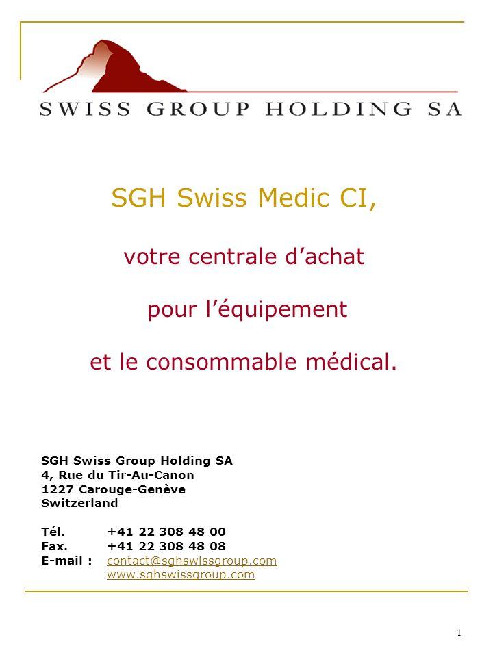 1 SGH Swiss Group Holding SA 4, Rue du Tir-Au-Canon 1227 Carouge-Genève Switzerland Tél.