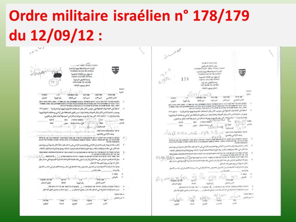 Ordre militaire israélien n° 178/179 du 12/09/12 :