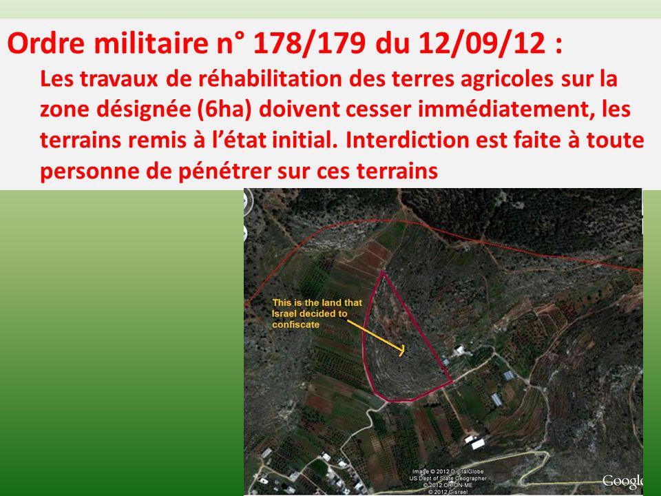 Ordre militaire n° 178/179 du 12/09/12 : Les travaux de réhabilitation des terres agricoles sur la zone désignée (6ha) doivent cesser immédiatement, les terrains remis à létat initial.