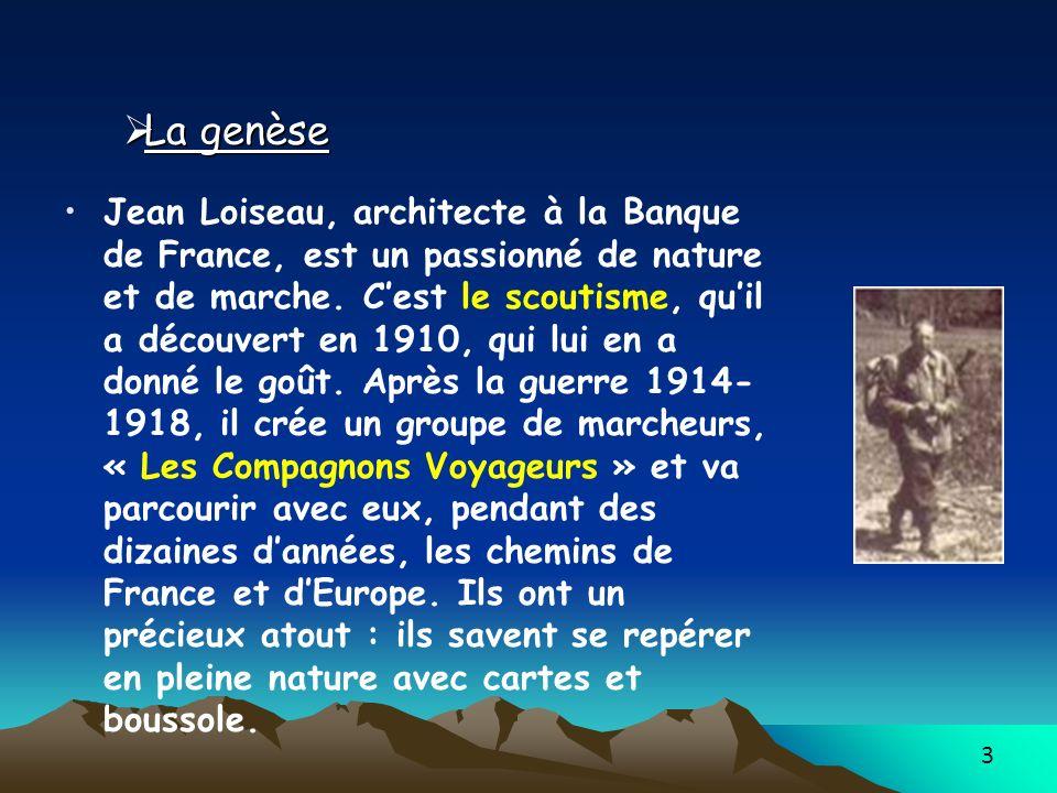 3 Jean Loiseau, architecte à la Banque de France, est un passionné de nature et de marche. Cest le scoutisme, quil a découvert en 1910, qui lui en a d