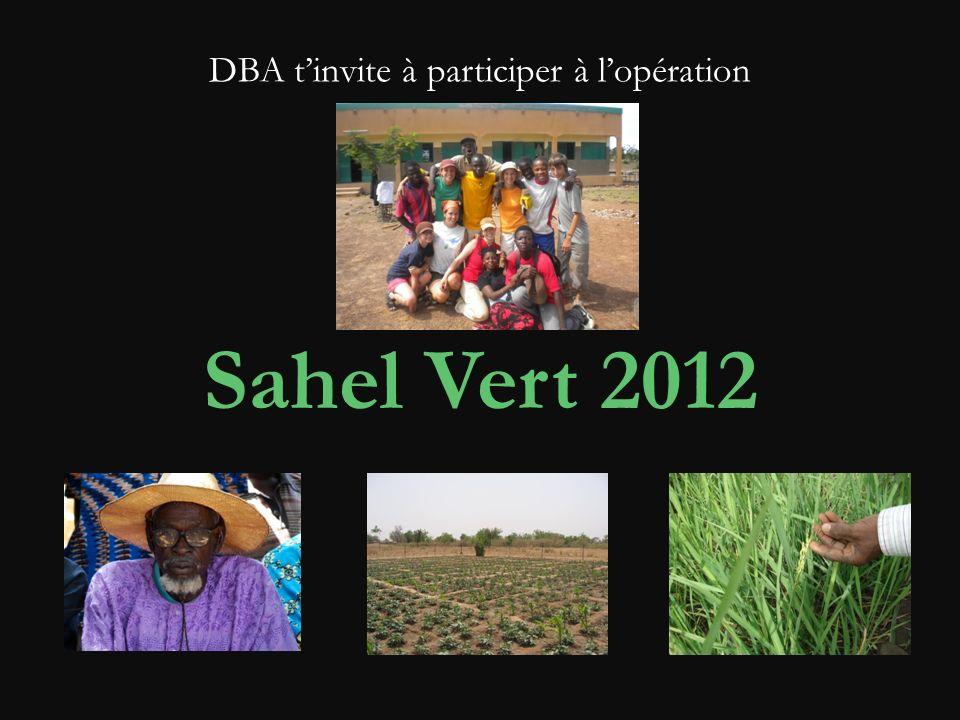 DBA tinvite à participer à lopération Sahel Vert 2012