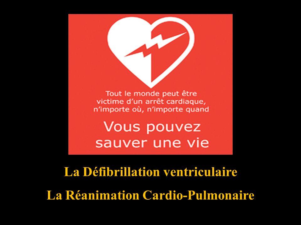 La Réanimation Cardio-Pulmonaire La Défibrillation ventriculaire