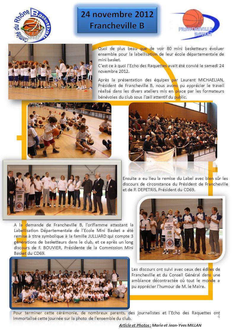4 Quoi de plus beau que de voir 80 mini basketteurs évoluer ensemble pour la labellisation de leur école départementale de mini basket. Cest ce à quoi