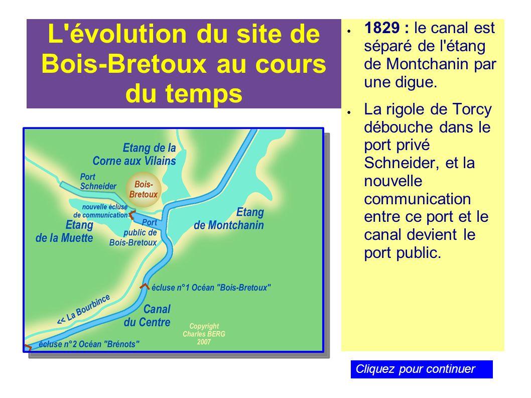 L'évolution du site de Bois-Bretoux au cours du temps 1829 : le canal est séparé de l'étang de Montchanin par une digue. La rigole de Torcy débouche d