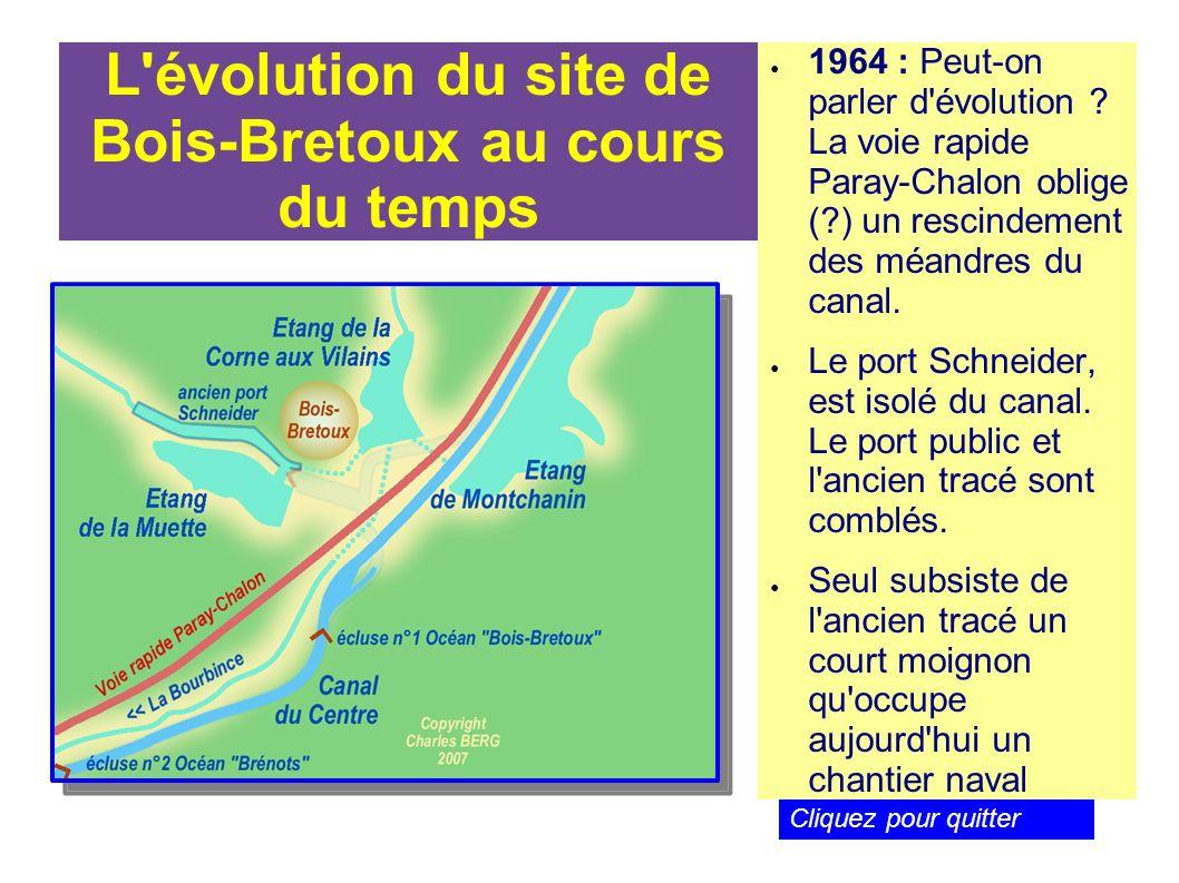 L'évolution du site de Bois-Bretoux au cours du temps 1964 : Peut-on parler d'évolution ? La voie rapide Paray-Chalon oblige (?) un rescindement des m
