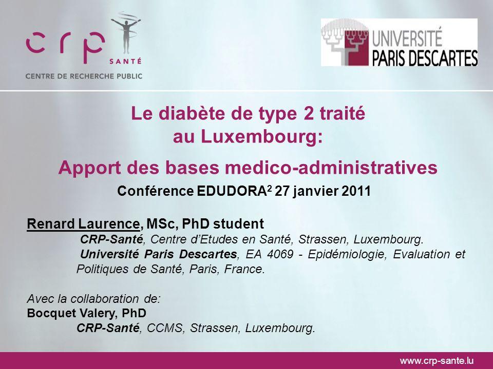 Renard Laurence, MSc, PhD student CRP-Santé, Centre dEtudes en Santé, Strassen, Luxembourg. Université Paris Descartes, EA 4069 - Epidémiologie, Evalu