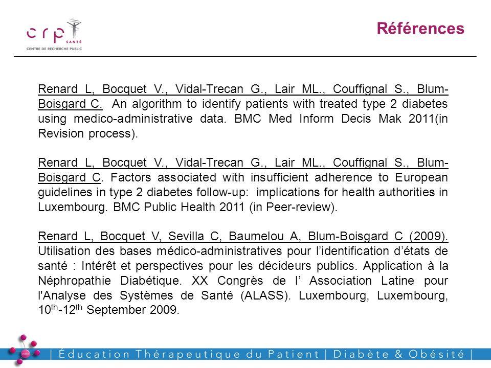 www.crp-sante.lu Références Renard L, Bocquet V., Vidal-Trecan G., Lair ML., Couffignal S., Blum- Boisgard C. An algorithm to identify patients with t