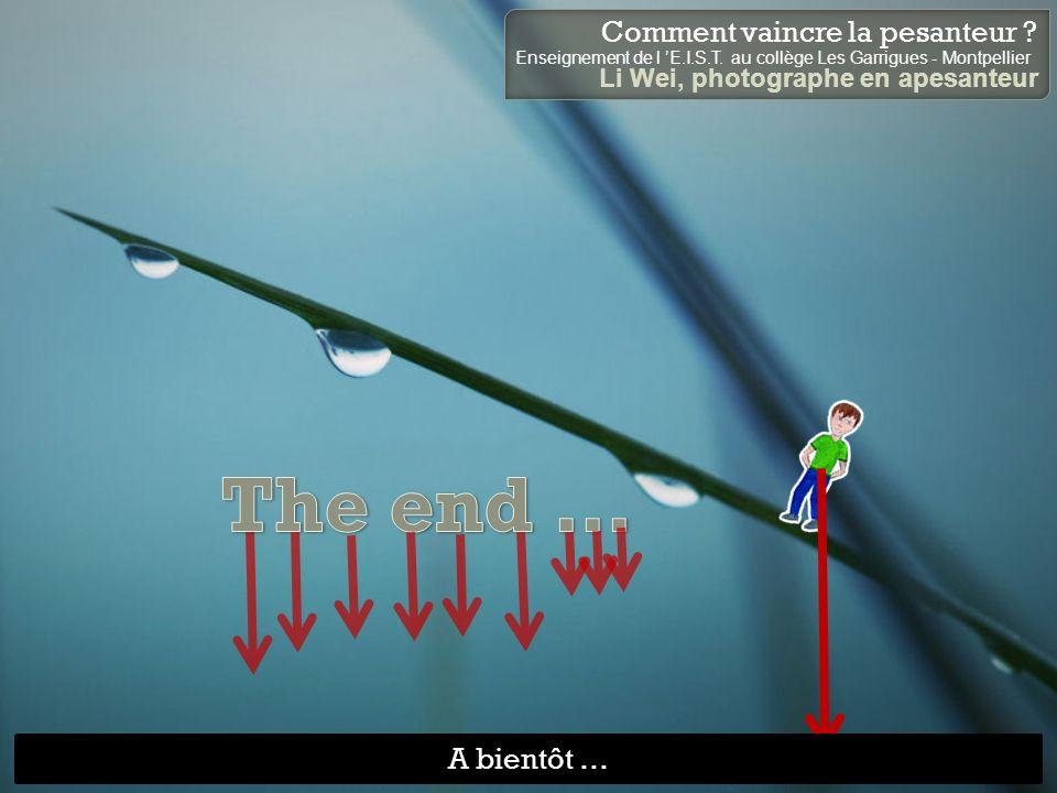 Cliquez sur lanimation pour passer à la diapositive suivante. Comment vaincre la pesanteur ? Enseignement de l E.I.S.T. au collège Les Garrigues - Mon