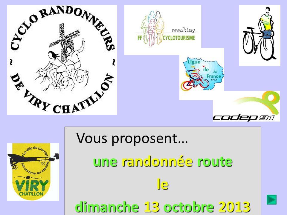 Vous proposent… une r rr randonnée r rr route le dimanche 1 11 13 o oo octobre 2013