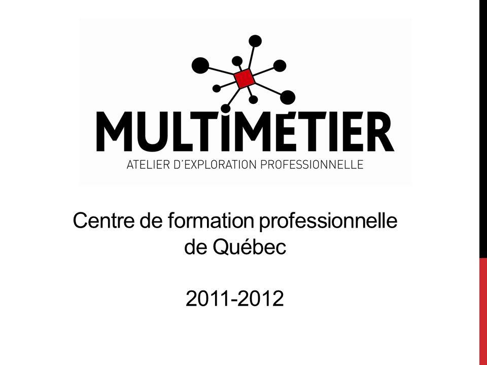 Centre de formation professionnelle de Québec 2011-2012