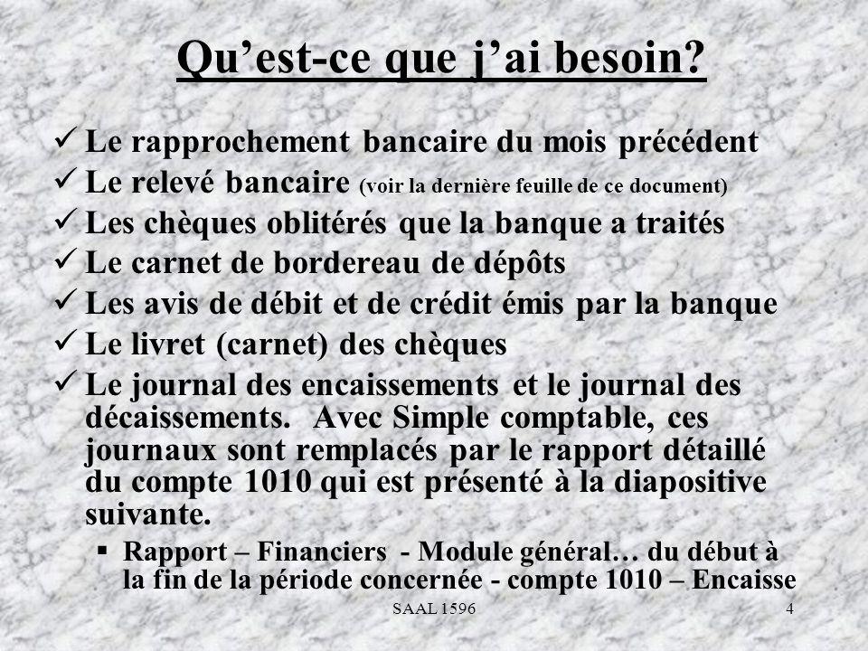 5 Rapport détaillé du compte «ENCAISSE» avant le rapprochement bancaire SAAL 1596