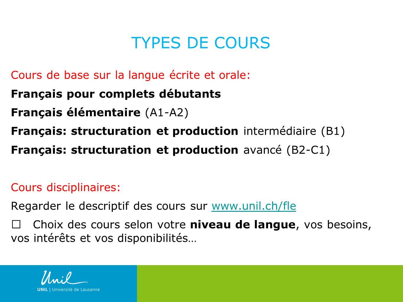 11 TYPES DE COURS Cours de base sur la langue écrite et orale: Français pour complets débutants Français élémentaire (A1-A2) Français: structuration e