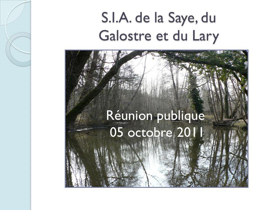S.I.A. de la Saye, du Galostre et du Lary Réunion publique 05 octobre 2011