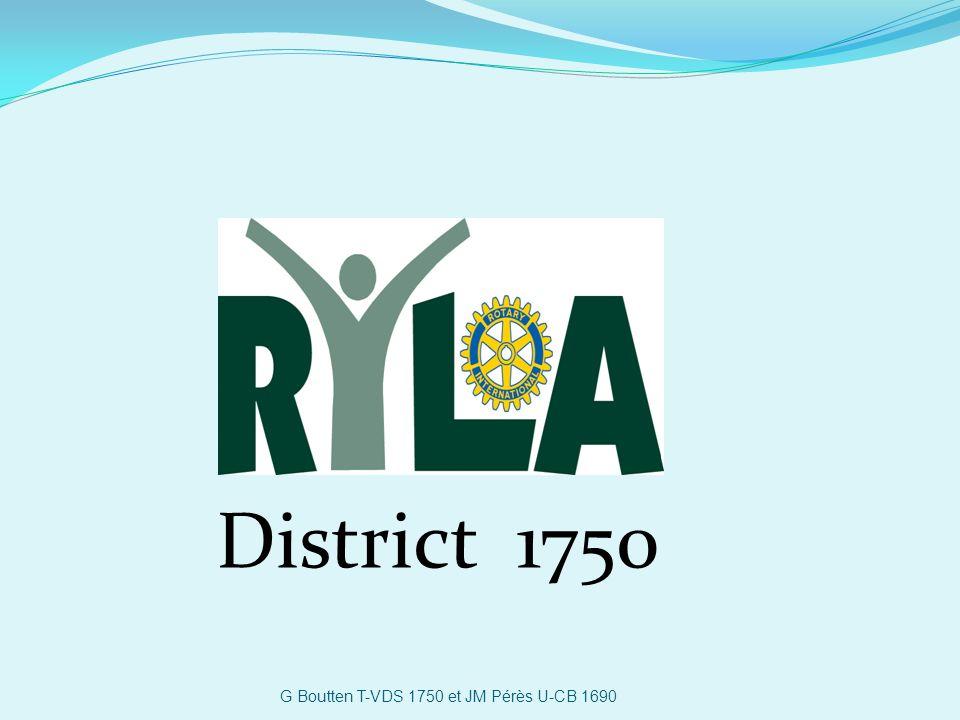 le district 1750 accueillera au Domaine de Foolz (près de Bar-sur-Seine -Aube) et à Fontaines (près de Chalon-sur-Saône -Saône-et-Loire) par séminaire : 12 à 15 jeunes de 21 à 25 ans sélectionnés par les Rotary Club pour une semaine (jours et nuits) de formation Rotary Youth Leadership Award G Boutten T-VDS 1750 et JM Pérès U-CB 1690