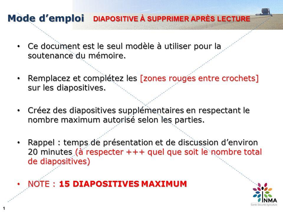 1 Mode demploi Ce document est le seul modèle à utiliser pour la soutenance du mémoire. Ce document est le seul modèle à utiliser pour la soutenance d
