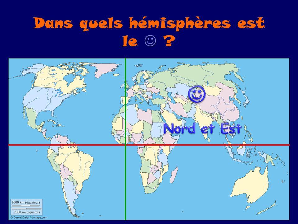 Dans quels hémisphères est le ?