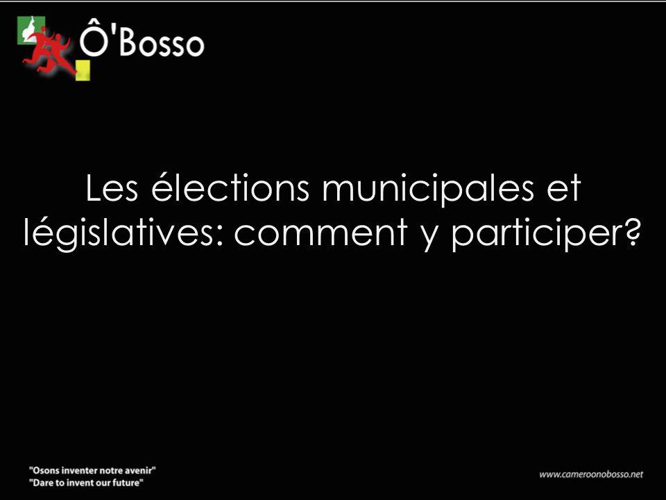 Les élections municipales et législatives: comment y participer?