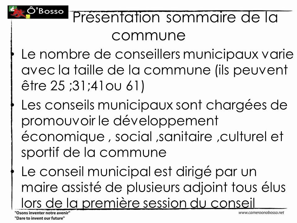 Présentation sommaire de la commune Le nombre de conseillers municipaux varie avec la taille de la commune (ils peuvent être 25 ;31;41ou 61) Les conse
