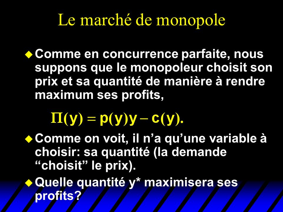 Discrimination par les prix du 1 er degré p(y) y $/unité doutput Cm(y) On vend la 1ère unité $p(1) On vend la 2ème unité $p(2) y On vend la y ème unité $ p ( y ) y* La quantité choise y* est choisie de manière à ce que p(y*) soit égal au coût marginal