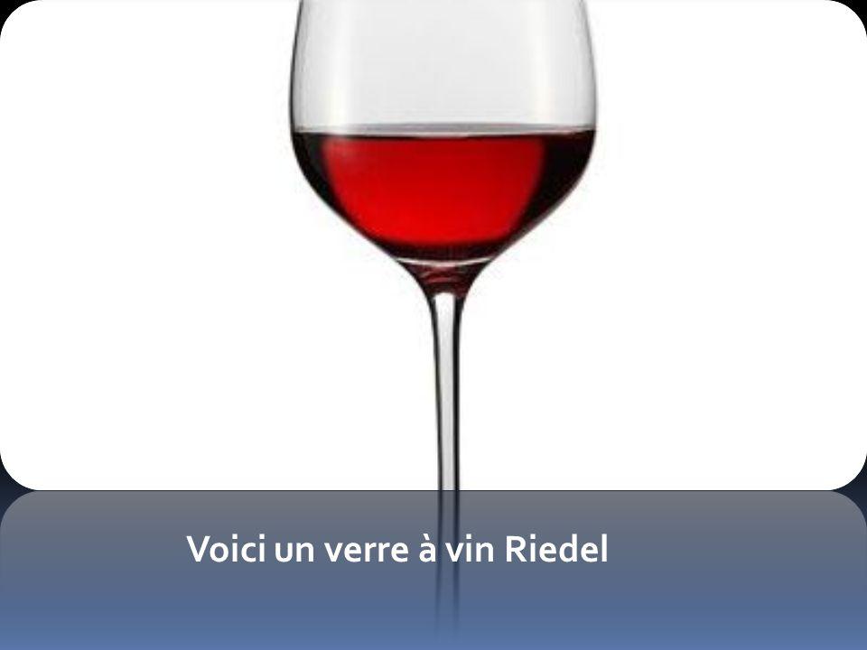 Voici un verre à vin Riedel