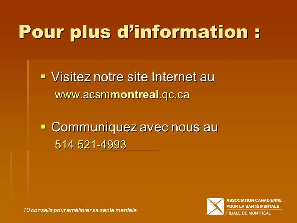 Pour plus dinformation : Visitez notre site Internet au Visitez notre site Internet au www.acsmmontreal.qc.ca Communiquez avec nous au Communiquez ave