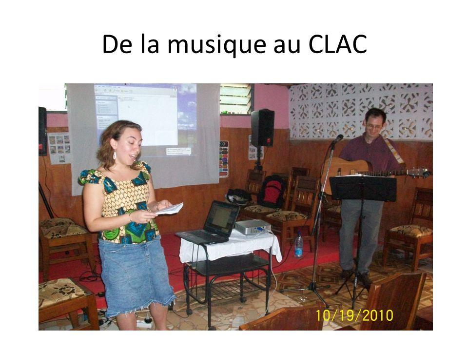 De la musique au CLAC
