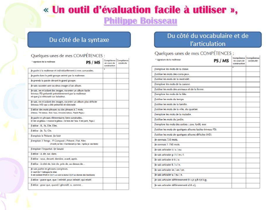 « Un outil dévaluation facile à utiliser », Philippe Boisseau Philippe Boisseau Philippe Boisseau