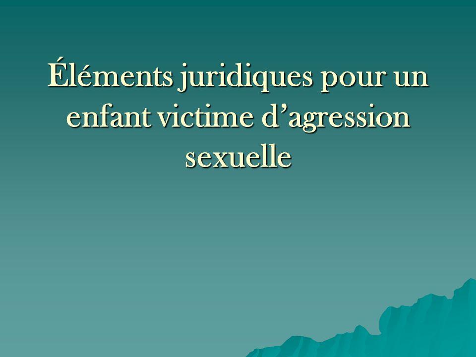 Éléments juridiques pour un enfant victime dagression sexuelle