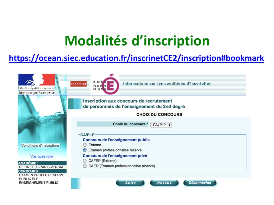 Modalités dinscription https://ocean.siec.education.fr/inscrinetCE2/inscription#bookmark