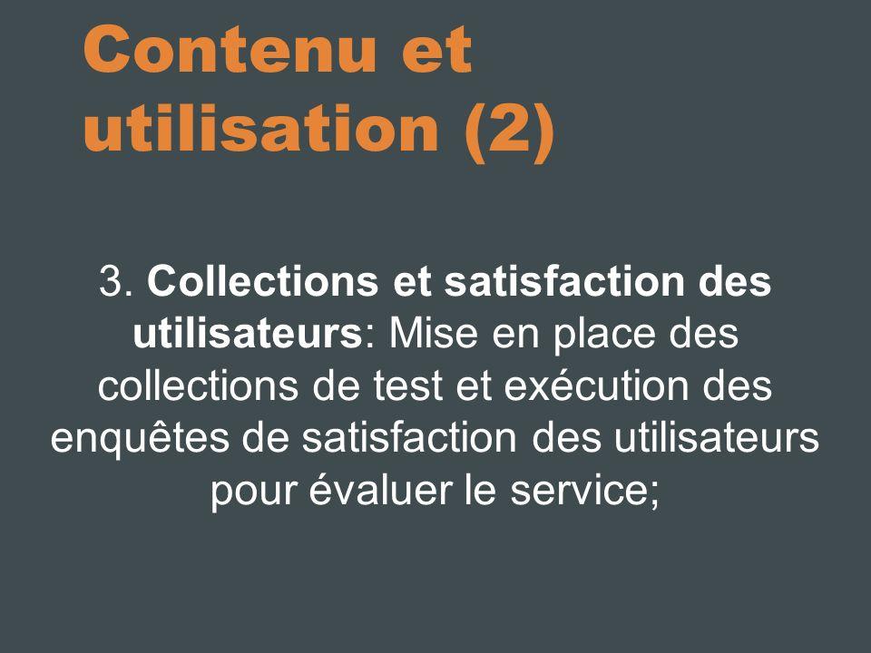 Contenu et utilisation (3) 4.
