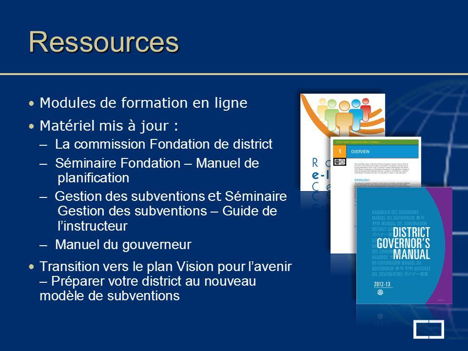 Ressources Modules de formation en ligne Matériel mis à jour : – La commission Fondation de district – Séminaire Fondation – Manuel de planification –