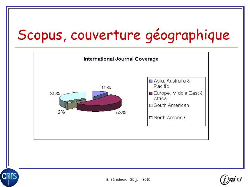 B. Bénichoux - 25 juin 2010128 Scopus, couverture géographique