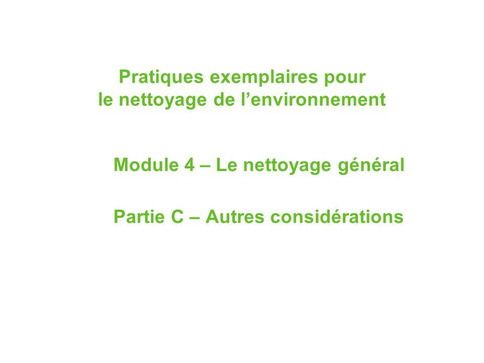 2 Objectifs dapprentissage 1.Identifier les facteurs qui déterminent la fréquence du nettoyage.