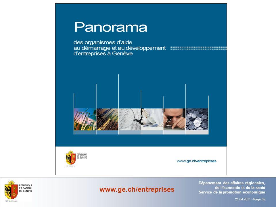 21.04.2011 - Page 35 Département Office Département des affaires régionales, de l économie et de la santé Service de la promotion économique www.ge.ch/entreprises
