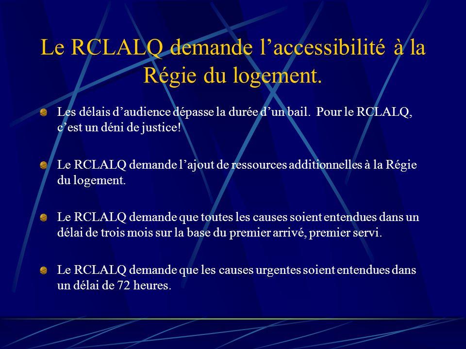 Le RCLALQ demande laccessibilité à la Régie du logement.