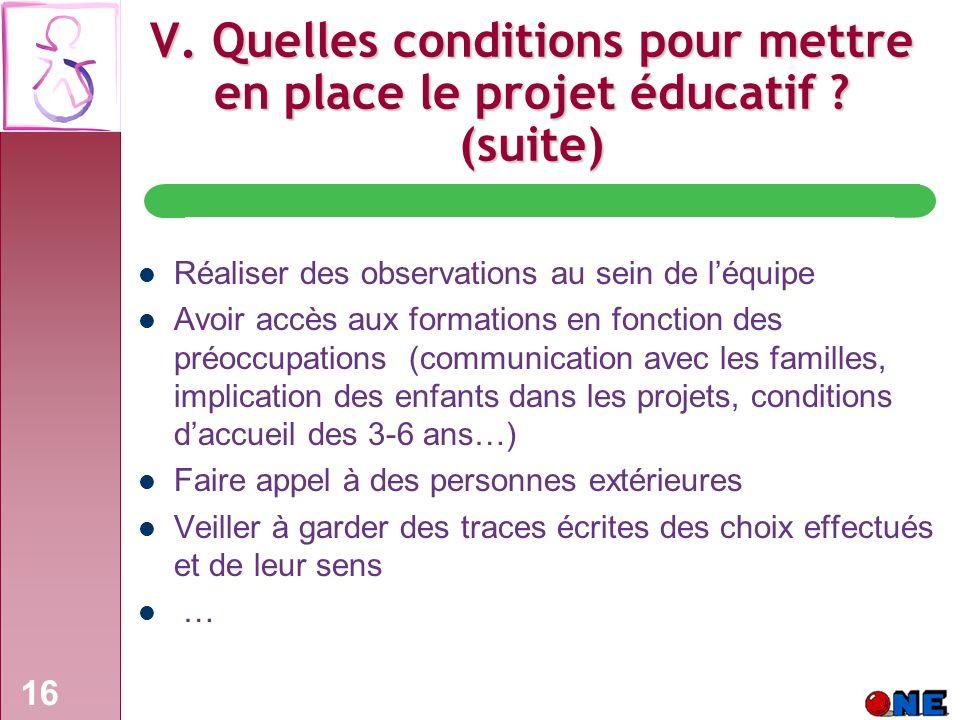 16 V.Quelles conditions pour mettre en place le projet éducatif .