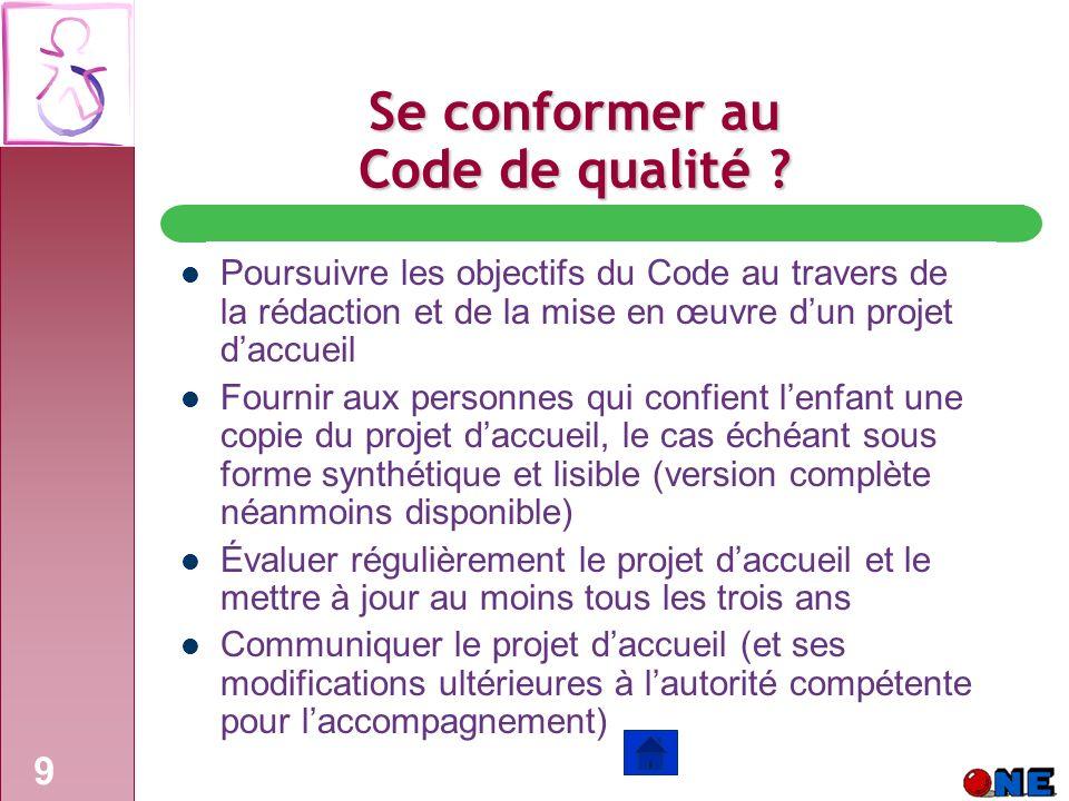 9 Se conformer au Code de qualité .