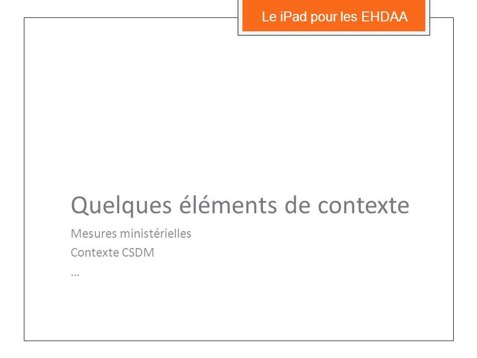 Achats de iPad à la CSDM? Quelques conditions… Le iPad pour les EHDAA