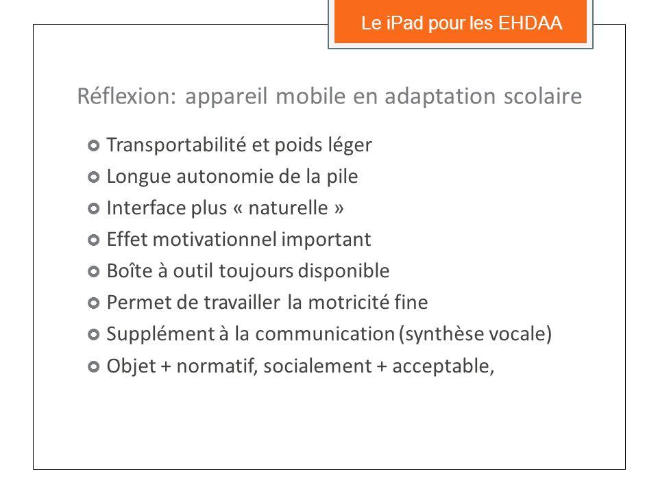 Valeur ajoutée dune tablette tactile, en général… Le iPad pour les EHDAA
