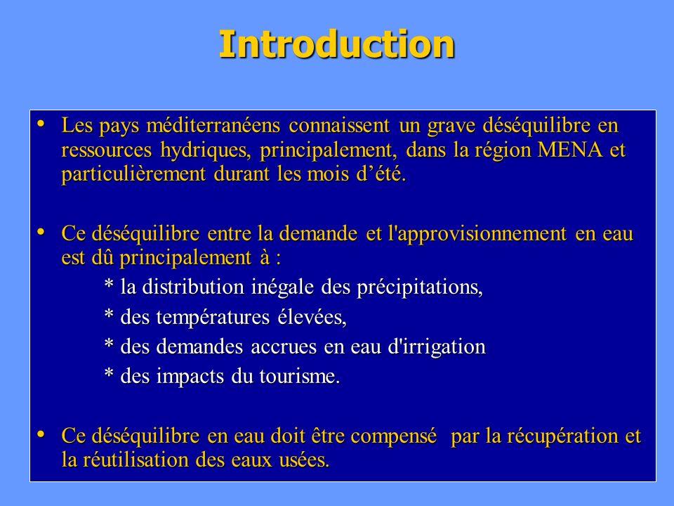 Introduction Les pays méditerranéens connaissent un grave déséquilibre en ressources hydriques, principalement, dans la région MENA et particulièremen