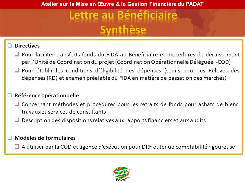 Directives Pour faciliter transferts fonds du FIDA au Bénéficiaire et procédures de décaissement par lUnité de Coordination du projet (Coordination Op