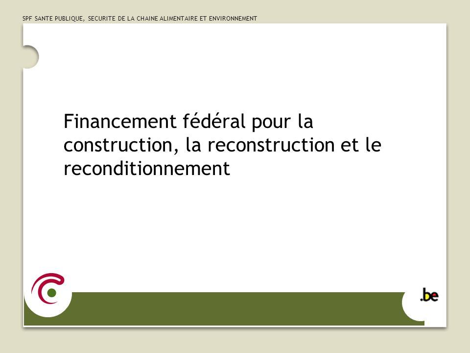SPF SANTE PUBLIQUE, SECURITE DE LA CHAINE ALIMENTAIRE ET ENVIRONNEMENT 1.