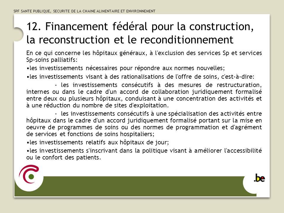 SPF SANTE PUBLIQUE, SECURITE DE LA CHAINE ALIMENTAIRE ET ENVIRONNEMENT 13.