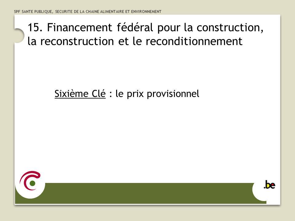 SPF SANTE PUBLIQUE, SECURITE DE LA CHAINE ALIMENTAIRE ET ENVIRONNEMENT 16.