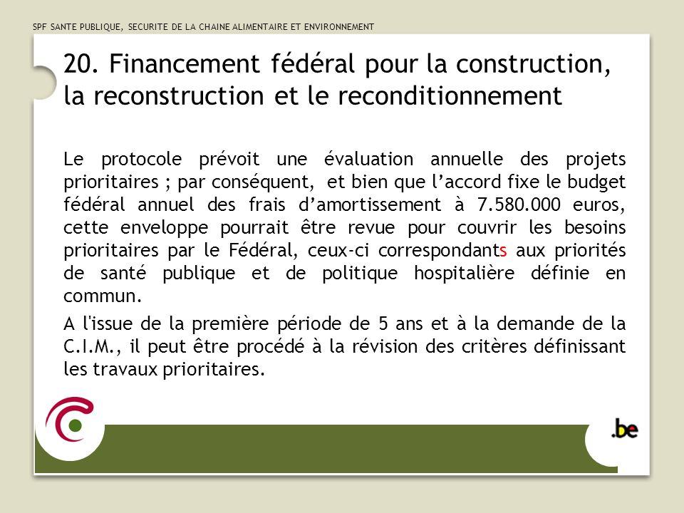 SPF SANTE PUBLIQUE, SECURITE DE LA CHAINE ALIMENTAIRE ET ENVIRONNEMENT 21.