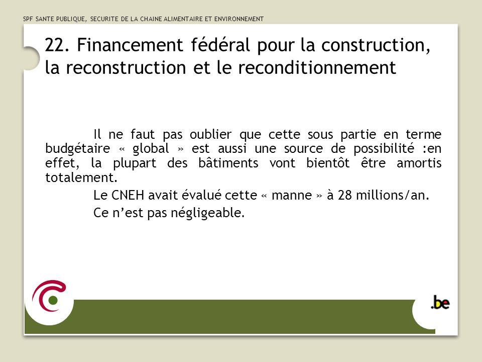 SPF SANTE PUBLIQUE, SECURITE DE LA CHAINE ALIMENTAIRE ET ENVIRONNEMENT 23.