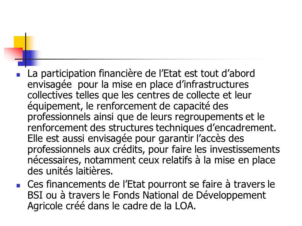 La participation financière de lEtat est tout dabord envisagée pour la mise en place dinfrastructures collectives telles que les centres de collecte e