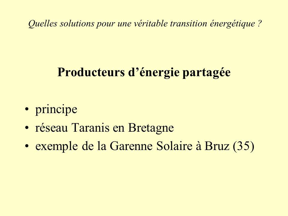Quelles solutions pour une véritable transition énergétique ? Producteurs dénergie partagée principe réseau Taranis en Bretagne exemple de la Garenne