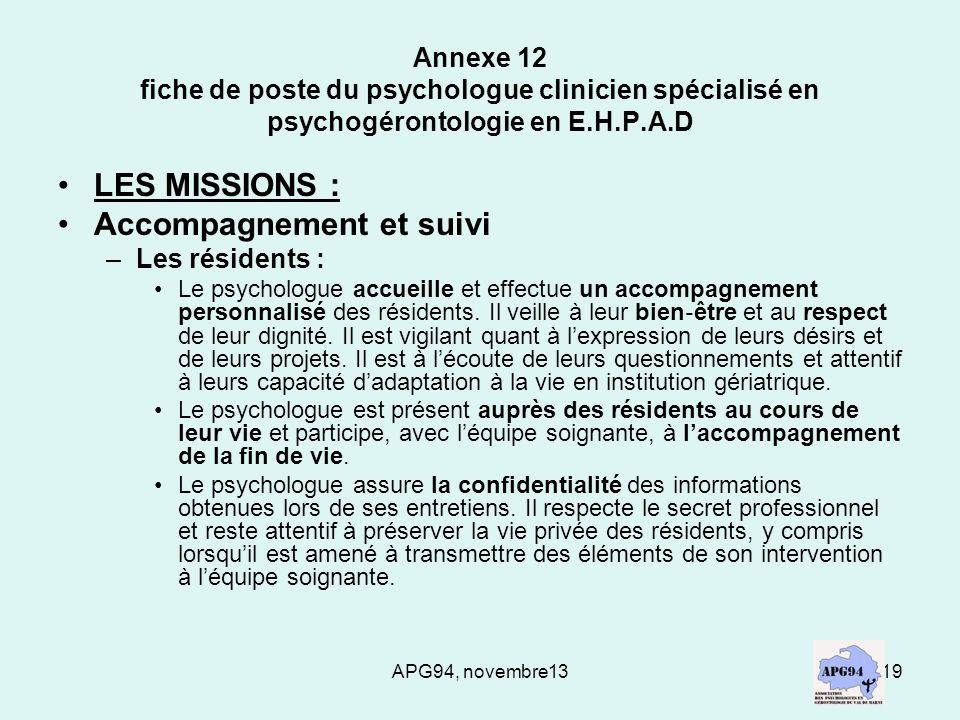 APG94, novembre1319 Annexe 12 fiche de poste du psychologue clinicien spécialisé en psychogérontologie en E.H.P.A.D LES MISSIONS : Accompagnement et s